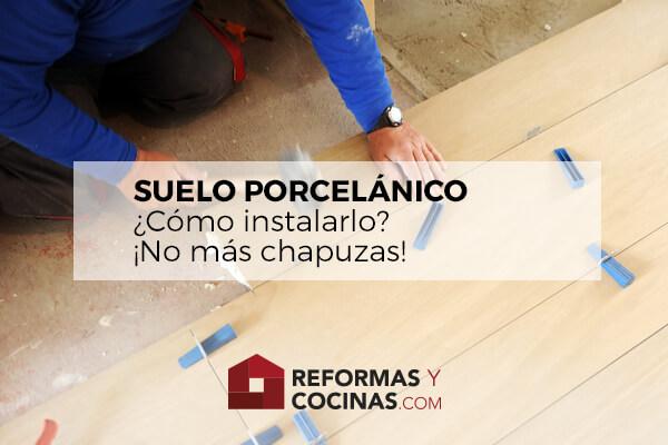 Instalación suelo porcelánico
