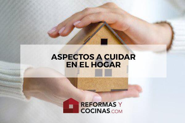 Aspectos a cuidar en el hogar