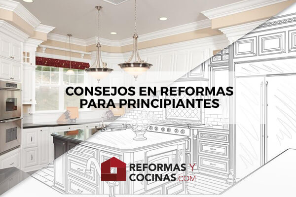 Consejos para principiantes en reformas