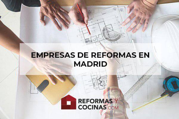 Empresas de reformas en Madrid