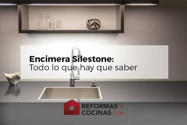 Encimera Silestone, precio y propiedades.