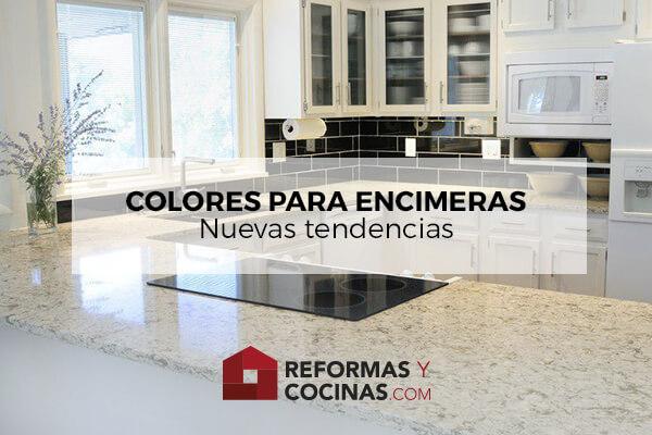 Colores para Encimeras: Nuevas Tendencias