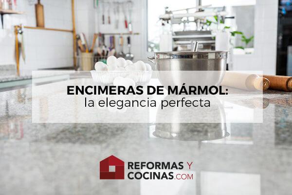 Encimeras de Mármol: La Elegancia Perfecta.