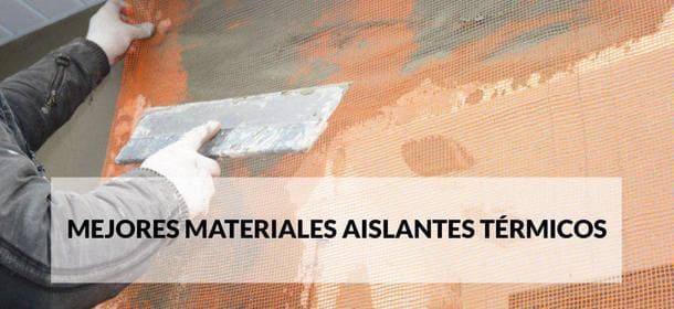 Materiales Aislantes térmicos