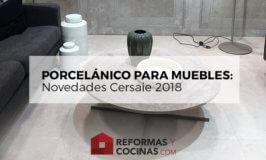 Porcelanico para muebles – Novedades Cersaie 2018