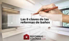 Reformas de baños, consejos para no morir en el intento