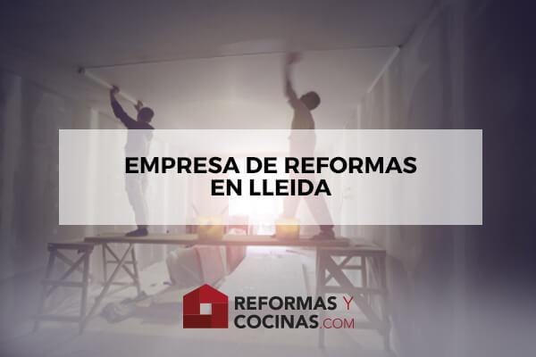 Empresa de Reformas en Lleida